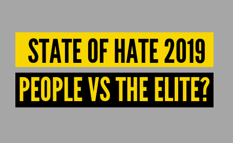 "a graphic which says ""State of Hate 2019: People VS The Elite?"""