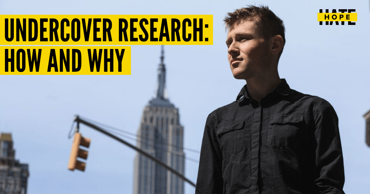 """a picture of HOPE not hate researcher Patrik staring in the distance with the Empire State Building in the background. Overlay text says """"Undercover research: how and why"""""""