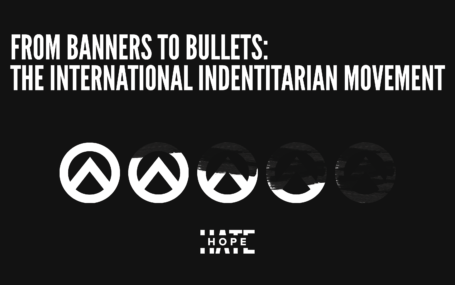 "a graphic which says ""Banners to Bullets: The International Identitarian Report"""