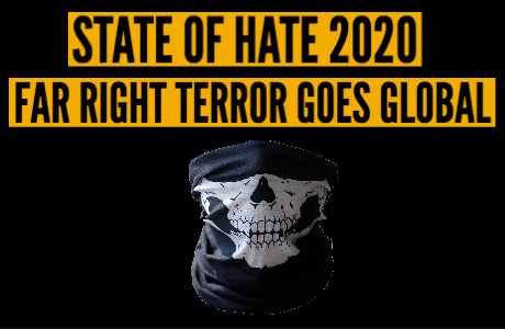 "Text which says ""State of hate 2020. Far right terror goes global"" with a picture of a balaclava at the bottom"
